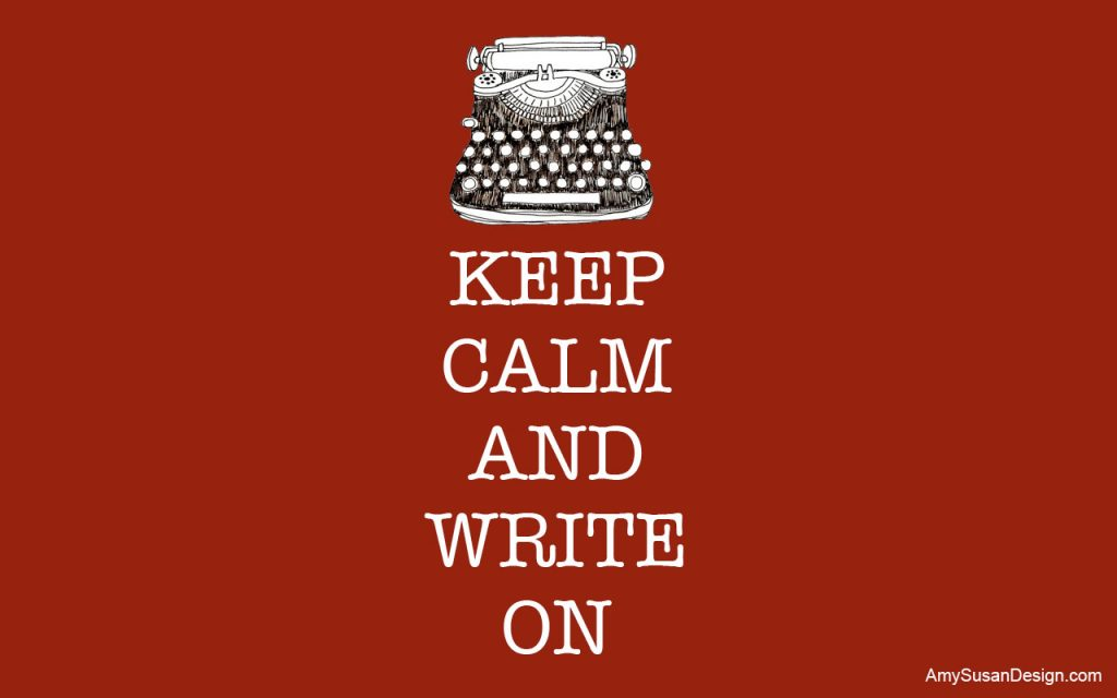 stay-calm-write-on